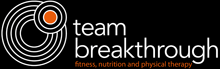 Team Breakthrough - fitness, nutrition & physcial therapy